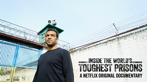 inside the world of toughest prisons