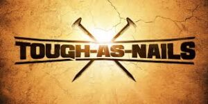 tough as nails 2